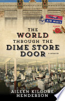 The World Through the Dime Store Door