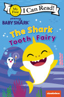 Pdf Baby Shark: The Shark Tooth Fairy Telecharger