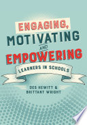 Engaging  Motivating and Empowering Learners in Schools