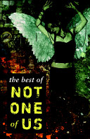 The Best of Not One of Us Book