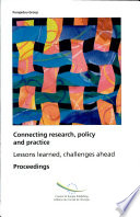 Connecting Research, Policy and Practice - Lessons Learned, Challenges Ahead  : Proceedings