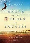 Dance to the 7 Tunes of Success Pdf/ePub eBook