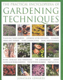 The Practical Encyclopedia of Gardening Techniques