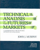 Technical Analysis of the Futures Markets