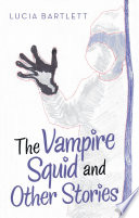 The Vampire Squid and Other Stories Book