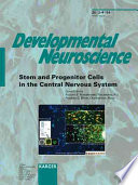 Stem and Progenitor Cells in the Central Nervous System