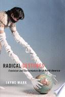 Radical Gestures