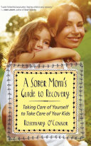 A Sober Mom's Guide to Recovery Book