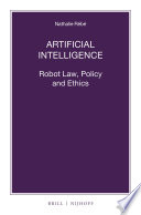 Artificial Intelligence  Robot Law  Policy and Ethics Book