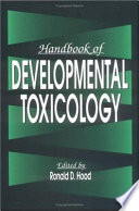 Handbook of Developmental Toxicology