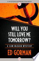 Will You Still Love Me Tomorrow