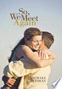 So  We Meet Again Book PDF