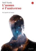 L'uomo e l'universo. Dai quanti al cosmo