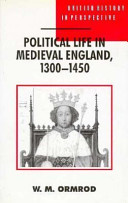 Political Life in Medieval England, 1300-1450