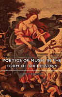 Poetics Of Music In The Form Of Six Lessons