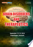 Proceedings of 6th International Conference on Brain Disorders and Therapeutics 2018