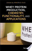 Whey Protein Production  Chemistry  Functionality  and Applications