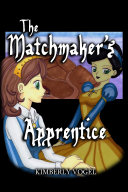 The Matchmaker s Apprentice