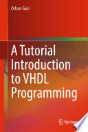 A Tutorial Introduction to VHDL Programming Book