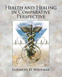 Health and Healing in Comparative Perspective Book