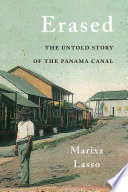 The Lost Towns of the Panama Canal