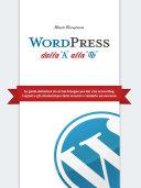 WordPress dalla A alla W.