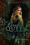 The Broken Queen [Pdf/ePub] eBook