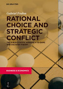 Rational Choice and Strategic Conflict