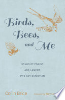 Birds  Bees  and Me
