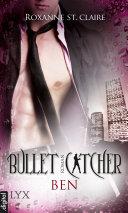 Bullet Catcher - Ben Pdf/ePub eBook