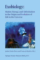 Pdf Exobiology: Matter, Energy, and Information in the Origin and Evolution of Life in the Universe Telecharger