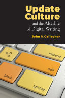 Update Culture and the Afterlife of Digital Writing Pdf/ePub eBook