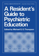 A Resident's Guide to Psychiatric Education Pdf/ePub eBook