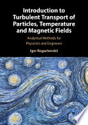Introduction to Turbulent Transfer of Particles  Temperature and Magnetic Fields Book