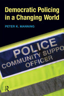Democratic Policing in a Changing World