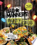 Bad Manners  Party Grub