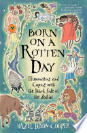 Born on a Rotten Day
