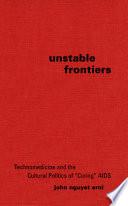 Unstable Frontiers