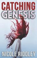 Catching Genesis Pdf/ePub eBook