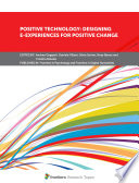 Positive Technology: Designing E-experiences for Positive Change