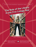 The Role of the Library in the First College Year