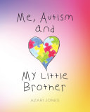 Me, Autism, and My Little Brother Pdf/ePub eBook