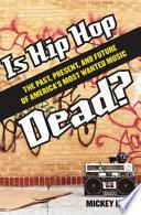 Is Hip Hop Dead  Book