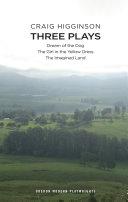 Craig Higginson: Three Plays