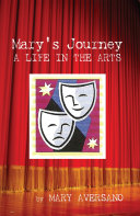 MARY'S JOURNEY A LIFE IN THE ARTS Pdf/ePub eBook