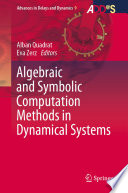 Algebraic and Symbolic Computation Methods in Dynamical Systems Book