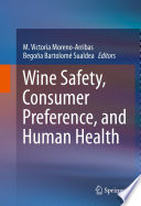 Wine Safety  Consumer Preference  and Human Health