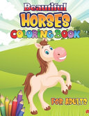 Beautiful Horses Coloring Book for Adults
