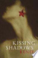 Kissing Shadows Book