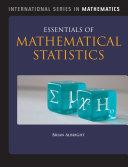 Essentials of Mathematical Statistics
